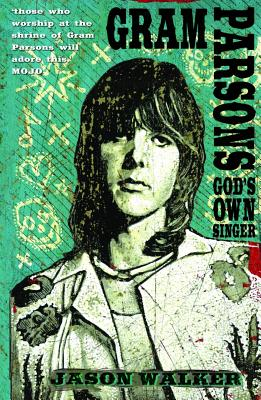 Gram Parsons By Walker, Jason