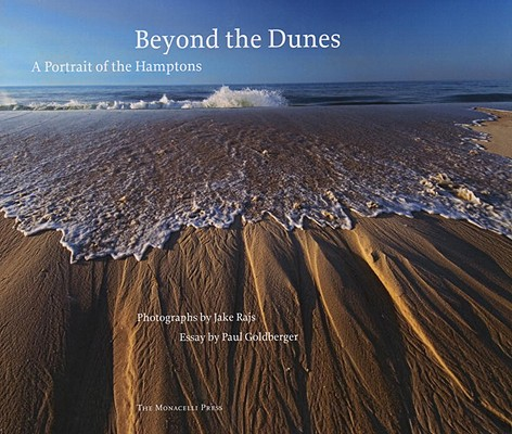 Beyond the Dunes By Rajs, Jake (PHT)/ Goldberger, Paul