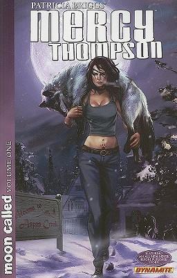 Patricia Briggs' Mercy Thompson 1 By Briggs, Patricia/ Lawrence, David/ Woo, Amelia (ILT)